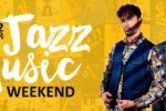 JAZZ MUSIC WEEKEND
